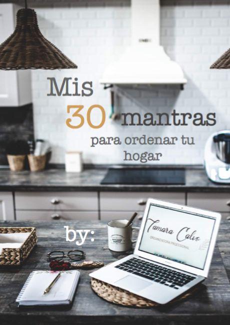 Mis 30 mantras para ordenar tu hogar
